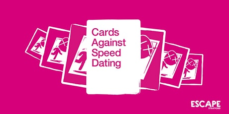 Cards Against Speed Dating tickets