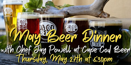 May Beer Dinner with Chef Jay Powell at Cape Cod Beer tickets
