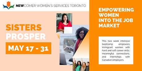 Jumpstart your career with SisterProsper - FREE program for newcomer women! tickets