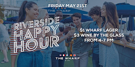 The Wharf Miami's Riverside Happy Hour tickets