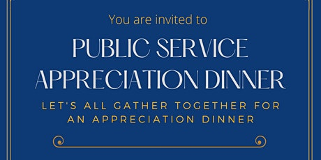 Public Service Appreciation Dinner tickets