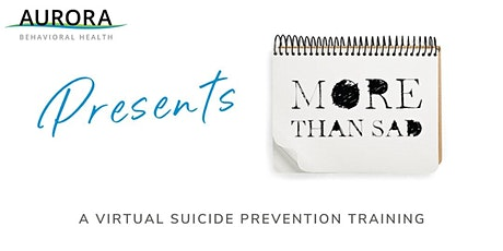 More Than Sad - A Virtual Suicide Prevention Training 5/19 tickets