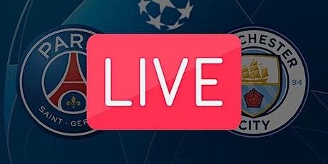 ONLINE@!.Manchester City - PSG in. Dirett Live tickets