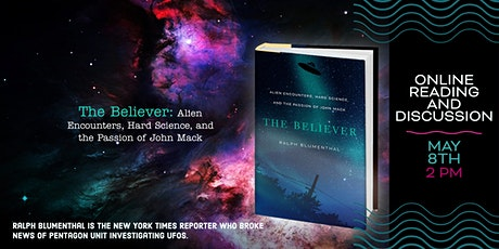 """Ralph Blumenthal author of """"The Believer""""  Online Reading and Event - UFOs! tickets"""