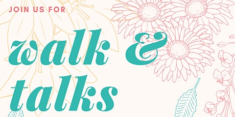 Motherhoood Walk & Talks tickets