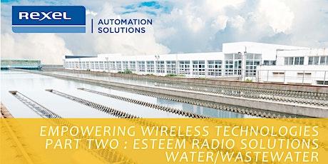 Empowering Wireless Technologies - Part 2 : ESTeem Solutions tickets