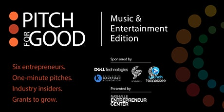 Pitch for Good 2021: Music & Entertainment Edition tickets