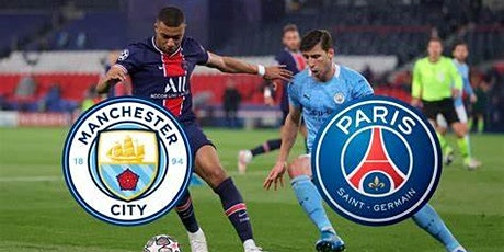 StrEams@!.MaTch MAN. CITY V PSG LIVE ON UEFA 2021 tickets