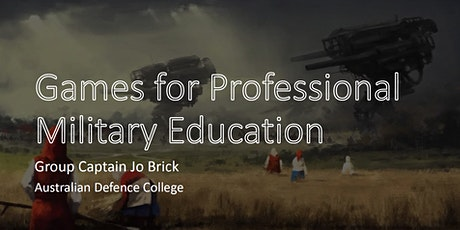 Games for Professional Military Education tickets