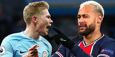 ONLINE@!. MAN. CITY V PSG LIVE ON UEFA 2021 tickets