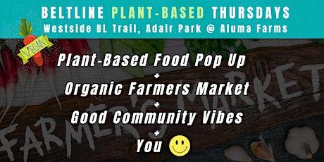 Plant-Based Thursdays @ Aluma Farms tickets