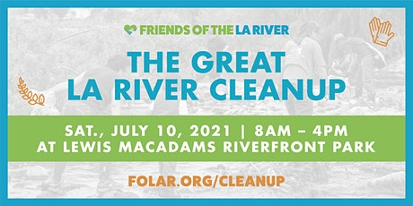 The Great LA River CleanUp: Lewis MacAdams Riverfront Park tickets