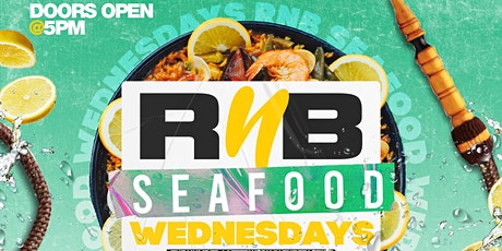 RNB SEAFOOD WEDNESDAYS tickets