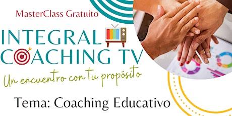 MasterClass Gratuito: Coaching Educativo entradas