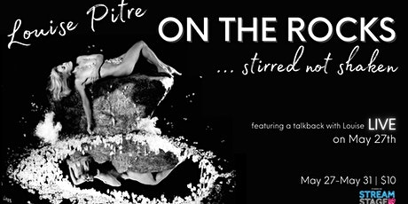 Louise Pitre in; On the Rocks, Stirred Not Shaken. tickets