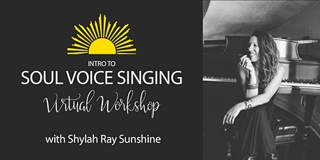 Intro to Soul Voice Singing Virtual Workshop tickets