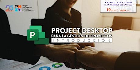 Introducción al uso de Project Desktop para la ges entradas
