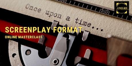 Masterclass: Screenplay format tickets