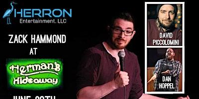ZACK HAMMOND (Comedy Show) w/ David Piccolomini