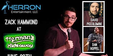 ZACK HAMMOND (Comedy Show) w/ David Piccolomini tickets