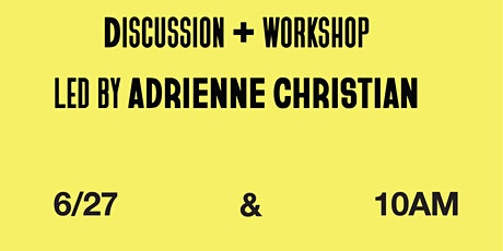 Intro to Poetry in Form with Adrienne Christian: Workshop and Book Club tickets