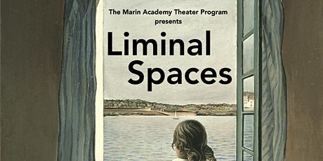 Liminal Spaces - The 2021 MA Theater Spring Production tickets