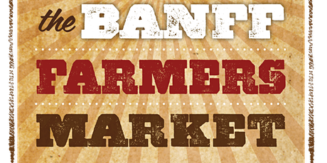 The Banff Farmers Market tickets