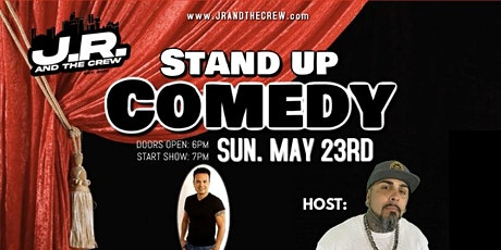 J.R. AND THE CREW COMEDY NIGHT tickets