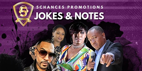 """5Chances Presents 1st Annual Mother's Day celebration """"Jokes & Notes """" tickets"""
