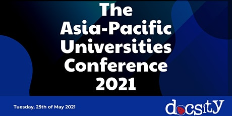 The Asia-Pacific Universities  Conference  2021 tickets
