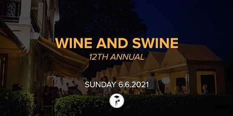 12th Annual Wine & Swine Dinner tickets