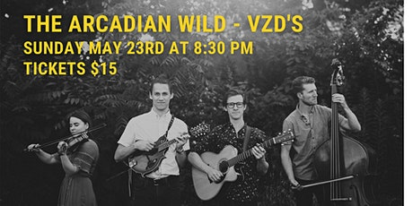 The Arcadian Wild LIVE at VZD's tickets