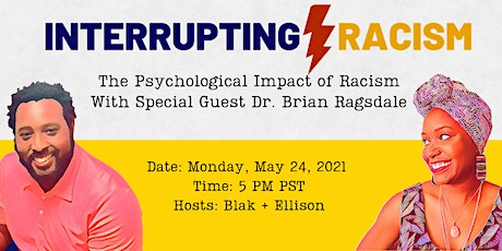 Interrupting Racism | The Psychological Impact of Racism tickets