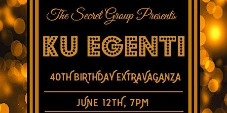 Ku Egenti Birthday Extravaganza tickets