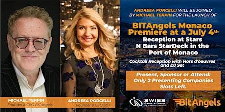 SGF  invites you for the launch of BitAngels Monaco Premiere at a July 4th biglietti