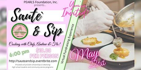 "PEARLS Foundation, Inc. presents ""Sauté & Sip!"" tickets"