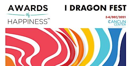 Awards of Happiness ™: I DRAGON FEST (venue + online) boletos