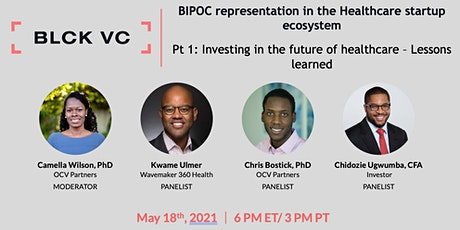 BIPOC representation in the Healthcare startup ecosystem Pt 1 tickets
