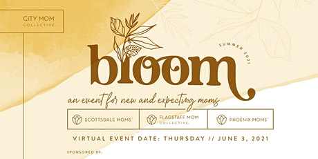 Virtual Bloom {An Event for new & expecting moms} tickets