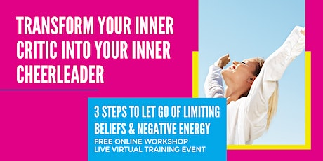 TRANSFORM YOUR INNER CRITIC INTO YOUR INNER CHEERLEADER WORKSHOP FRESNO tickets