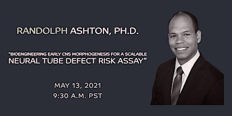 SoCal Stem Cell Seminar Series, Breaking News, Randolph Ashton, PhD tickets