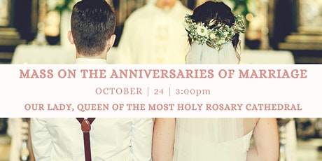 Mass on the Anniversaries of Marriage 2021 tickets