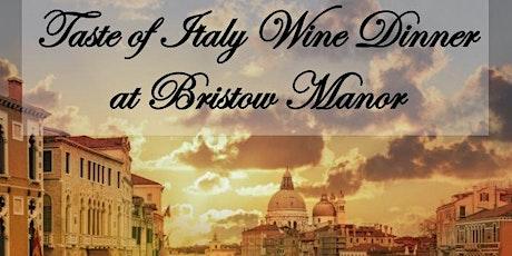 Taste of Italy Wine Dinner at Bristow Manor tickets