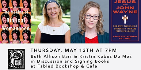 Authors  Beth Allison Barr and  Kristin Kobes Du Mez in Discussion tickets