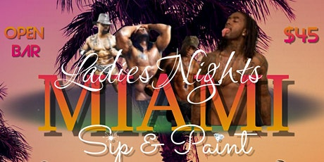Sip & Paint Miami with Exotic Male Models (Two Showtimes) tickets