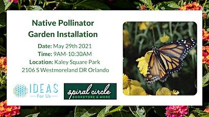 Native Pollinator Garden Installation tickets
