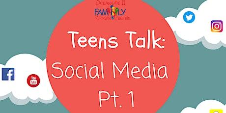 Teens Talk: Social Media Pt.1 tickets