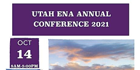 2021 Utah ENA Conference tickets
