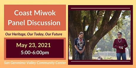 Rescheduled Coast Miwok Panel Discussion: Heritage, History and Today tickets
