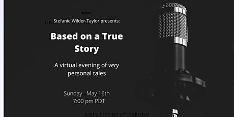 Based On a True Story - An Evening of Very Personal Tales tickets